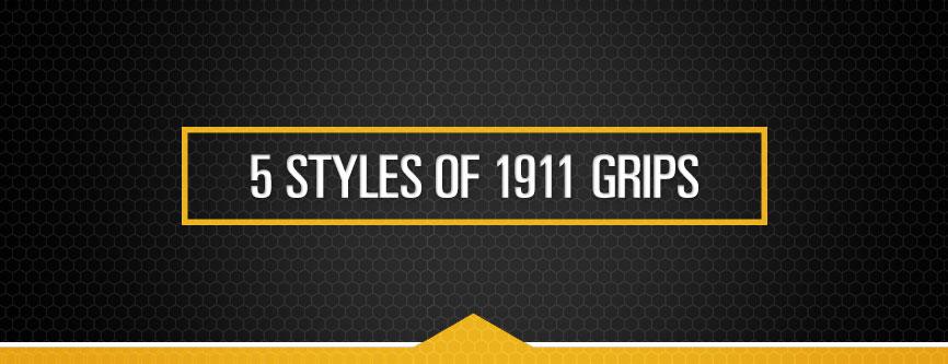5_Styles_Of_1911_Grips.jpg
