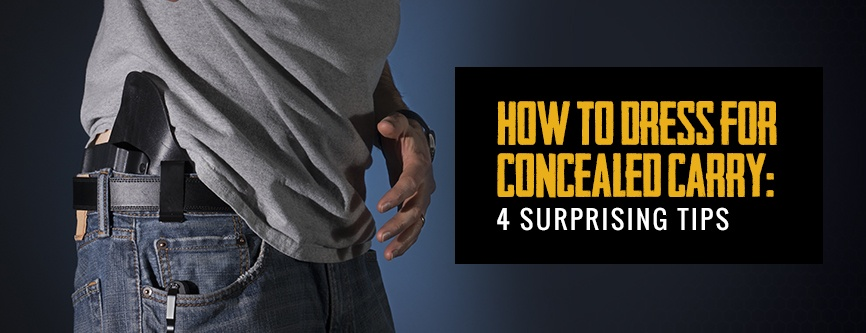 Dressing for concealed carry tips