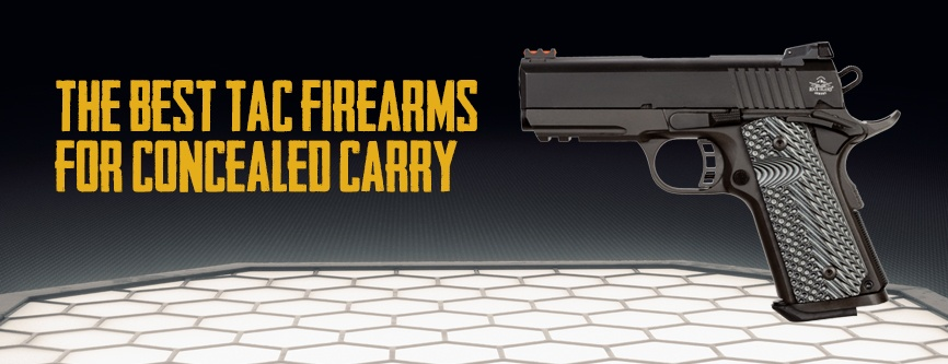 The-Best-TAC-Firearms-for-Concealed-Carry.jpg